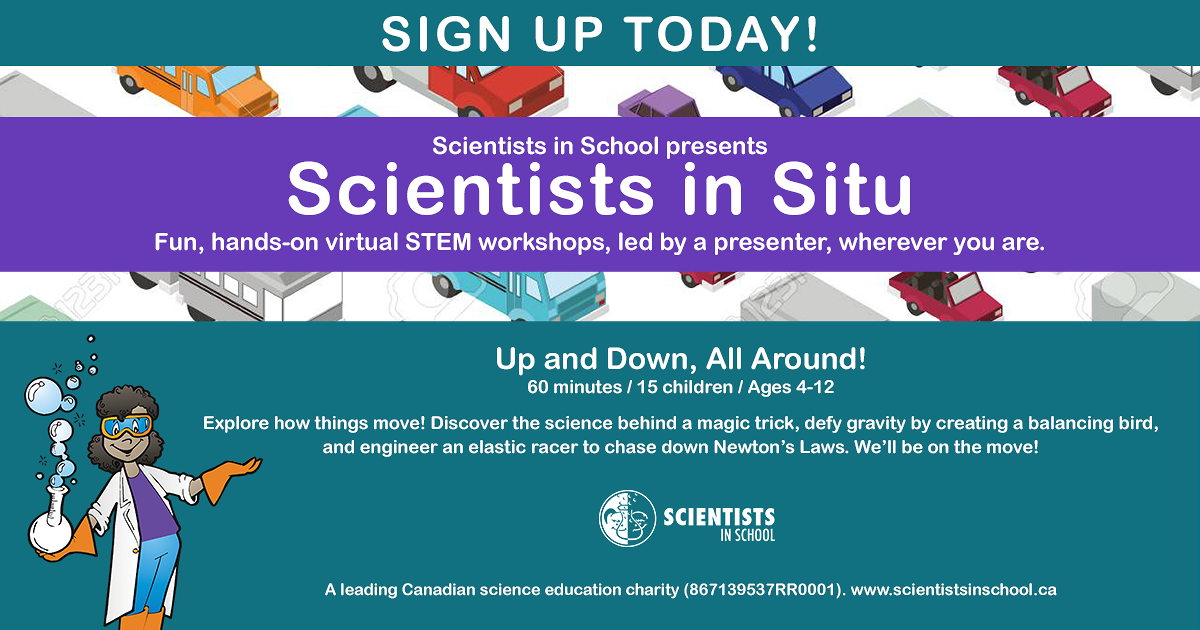 Scientists in Schools: Up & Down, All Around!