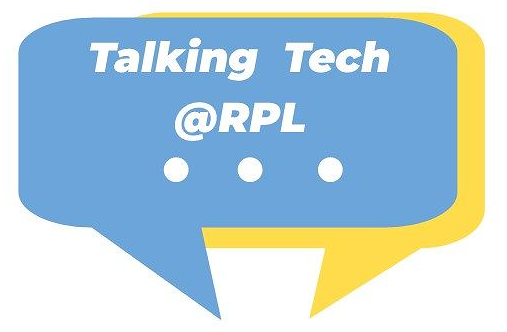 Talking Tech @ RPL